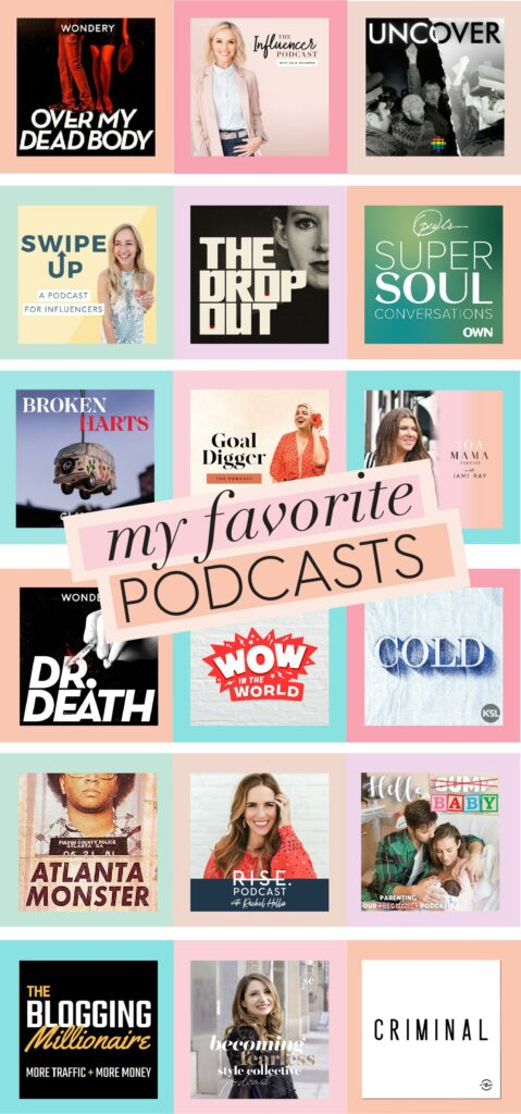 Favorite Podcasts 2019 including true crime podcasts, influencer and marketing podcasts, motivational podcasts and more