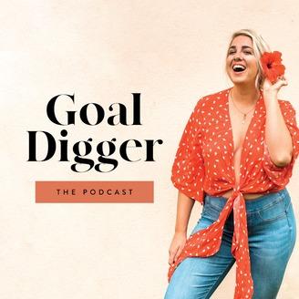 Podcast Favorites - Goal Digger