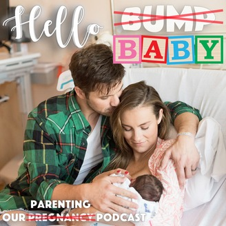 Podcast Favorites - Hello Baby