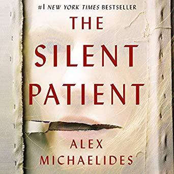 The Silent Patient by Alex Michaelides - My Favorite Books 2019