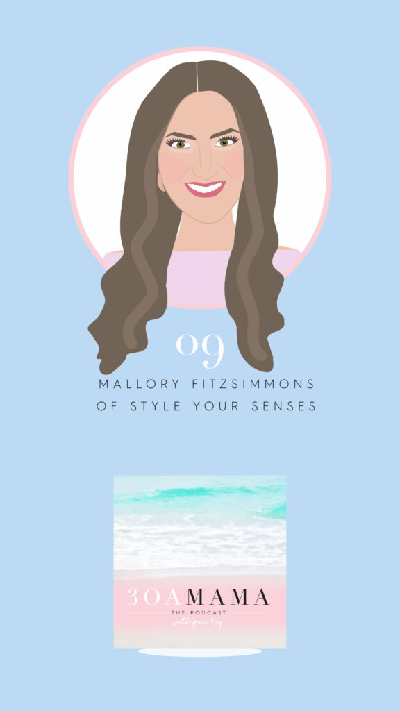 09 – Mallory Fitzsimmons of Style Your Senses